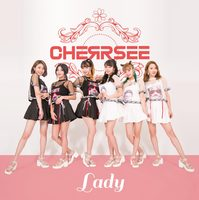 【CHERRSEE】4th Single『Lady』