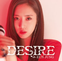 【EUN JUNG】JAPAN SOLO DEBUT MINI ALBUM『DESIRE』Type-B