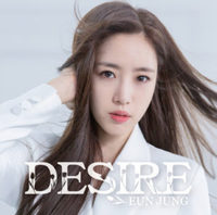 【EUN JUNG】JAPAN SOLO DEBUT MINI ALBUM『DESIRE』Type-A