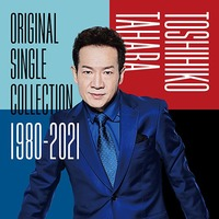 【田原俊彦】【CD】TOSHIHIKO TAHARA「Original Single Collection 1980-2021」